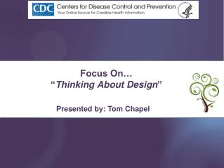 "Focus On… "" Thinking About Design """