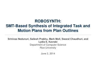 ROBOSYNTH: SMT-Based  Synthesis of Integrated Task and Motion  Plans from  Plan  Outlines