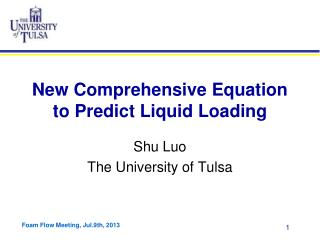 New Comprehensive Equation to Predict Liquid Loading