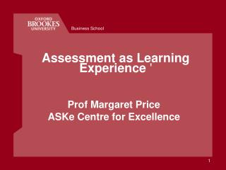 Assessment as Learning Experience  '