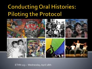 Conducting  Oral Histories:  Piloting the Protocol