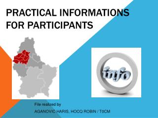 PRACTICAL INFORMATIONS FOR PARTICIPANTS