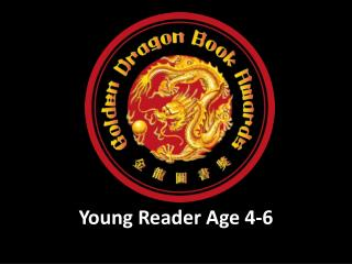 Young Reader Age 4- 6