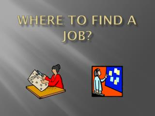 Where to find a Job?