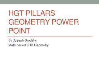 HGT Pillars Geometry Power point