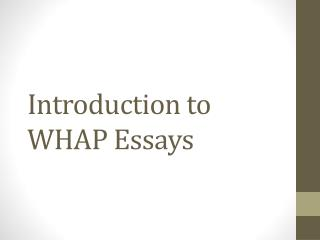 Introduction to WHAP Essays