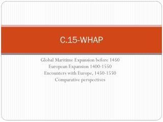 C.15-WHAP