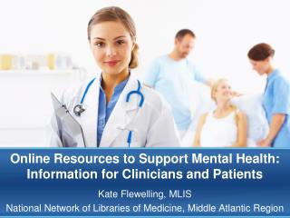 Online Resources to Support Mental Health: Information for Clinicians and Patients