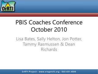 PBIS Coaches Conference October 2010