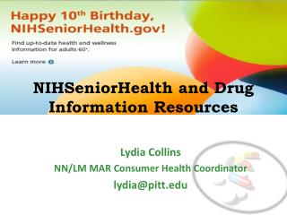 NIHSeniorHealth and Drug Information Resources