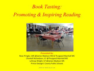 Book Tasting:  Promoting & Inspiring Reading