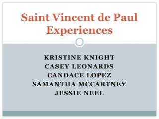 Saint Vincent de Paul Experiences
