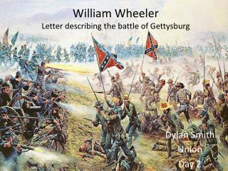 William Wheeler Letter describing the battle of Gettysburg