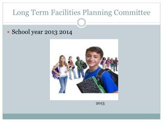 Long Term Facilities Planning Committee