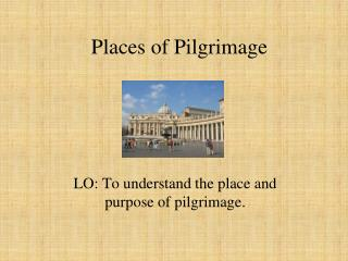 Places of Pilgrimage