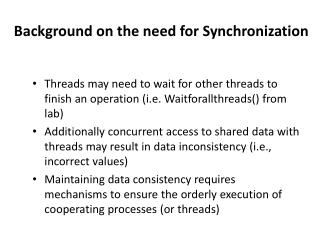 Background on the need for Synchronization