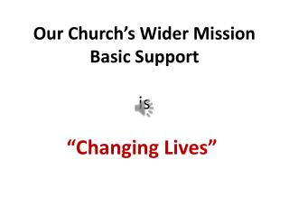 Our Church's Wider Mission Basic Support is