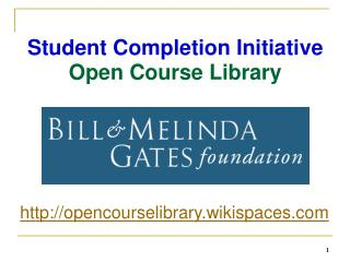 Student Completion Initiative Open Course Library