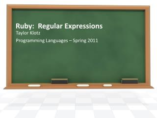 Ruby:  Regular Expressions