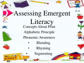Assessing Emergent Literacy