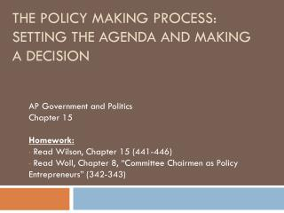 The Policy Making Process: Setting the Agenda and Making a Decision