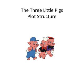 The Three Little Pigs Plot Structure