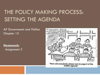 The Policy Making Process: Setting  the Agenda