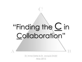 """Finding the  C  in  C ollaboration"""
