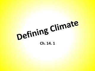 Defining Climate