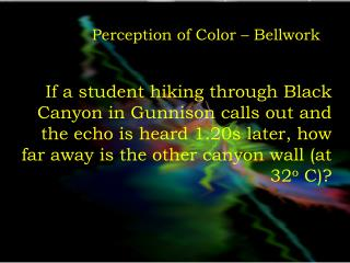 Perception  of Color –  Bellwork