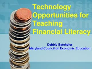 Technology Opportunities for Teaching Financial Literacy