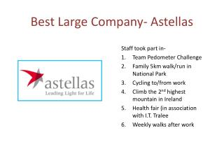 Best Large Company-  Astellas