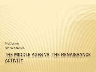 The Middle Ages vs. The Renaissance Activity