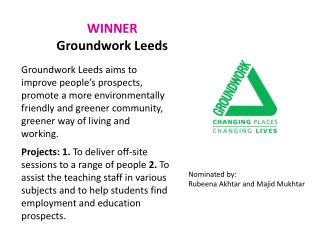 WINNER Groundwork Leeds