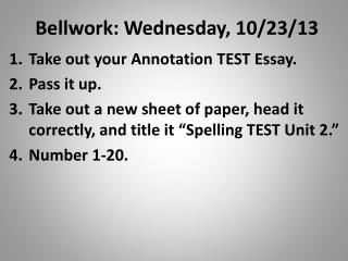 Bellwork: Wednesday, 10/23/13