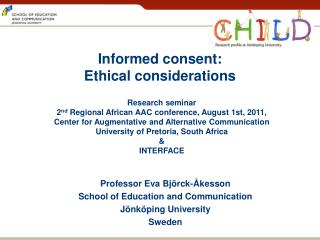 Informed  consent: Ethical considerations