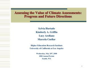 Assessing the Value of Climate Assessments: Progress and Future Directions