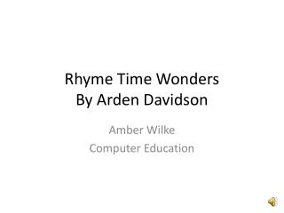 Rhyme Time Wonders By Arden Davidson