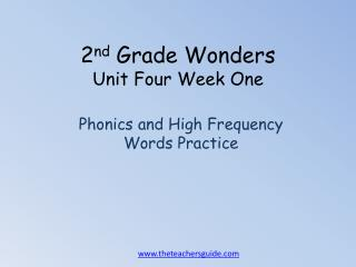 2 nd  Grade Wonders Unit  Four  Week One