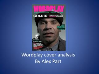 Wordplay cover analysis By Alex Part