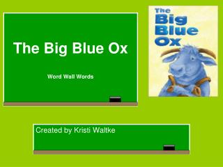 The Big Blue Ox Word Wall Words