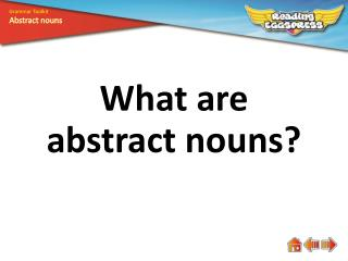 What are abstract  nouns?