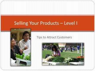 Selling Your Products – Level I