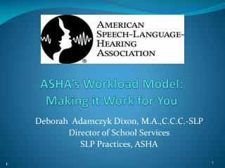ASHA's Workload Model: Making it Work for You