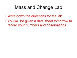 Mass and Change Lab