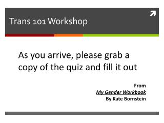 Trans 101 Workshop