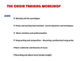 THE CHOIR TRAINING WORKSHOP