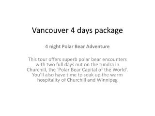 Vancouver 4  days package