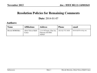 Resolution Policies for Remaining Comments