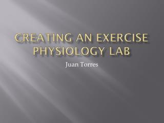 Creating an Exercise Physiology Lab